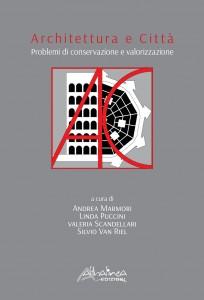 architettura e città problemi di conservazione e valorizzazione alberto mei rossi
